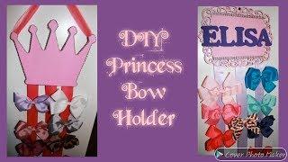💖DIY Princess Bow Holder💖