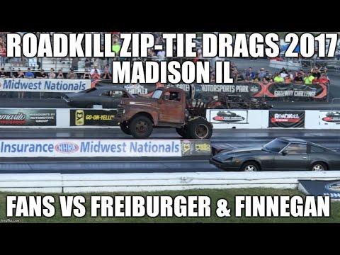Roadkill Zip Tie Drags 2017 Gateway Fans VS Freiburger & Finnegan