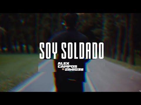 Alex Campos - Soy Soldado (Lyrics)