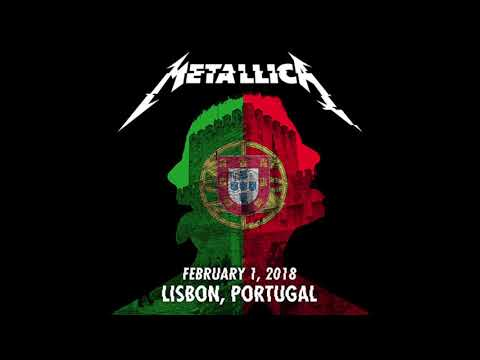 Metallica - Live in Lisbon, Portugal - 2/01/18 [Full Concert]