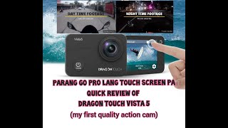 Dragon touch vista 5 quick review with day and night footage (parang naka GO PRO ka lang)