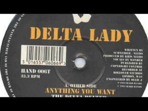 Delta Lady - Anything You Want