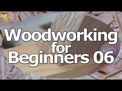 Mortise & Tenon – Woodworking for Learners 06