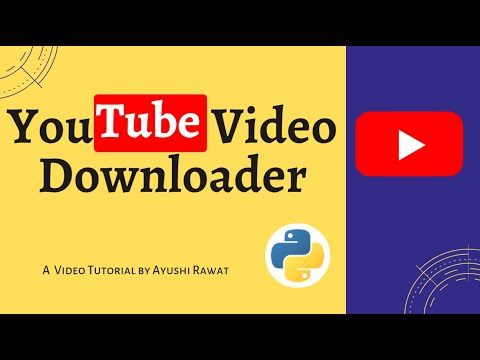 YouTube video downloader | Python project | Pytube | Easy Tutorial