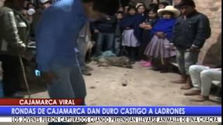 Rondas de Cajamarca dan duro castigo a ladrones