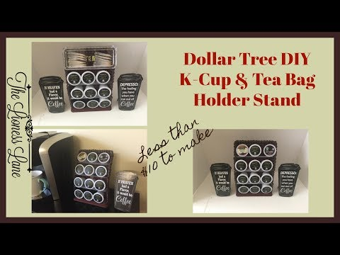 Dollar Tree DIY | K-Cup & Tea Holder