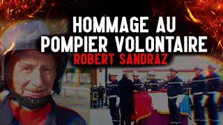 Hommage Pompier : Robert Sandraz Pompier Volontaire Du SDIS 73