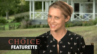 "The Choice (2016 Movie - Nicholas Sparks) Official Featurette – ""Insights With Teresa Palmer"""