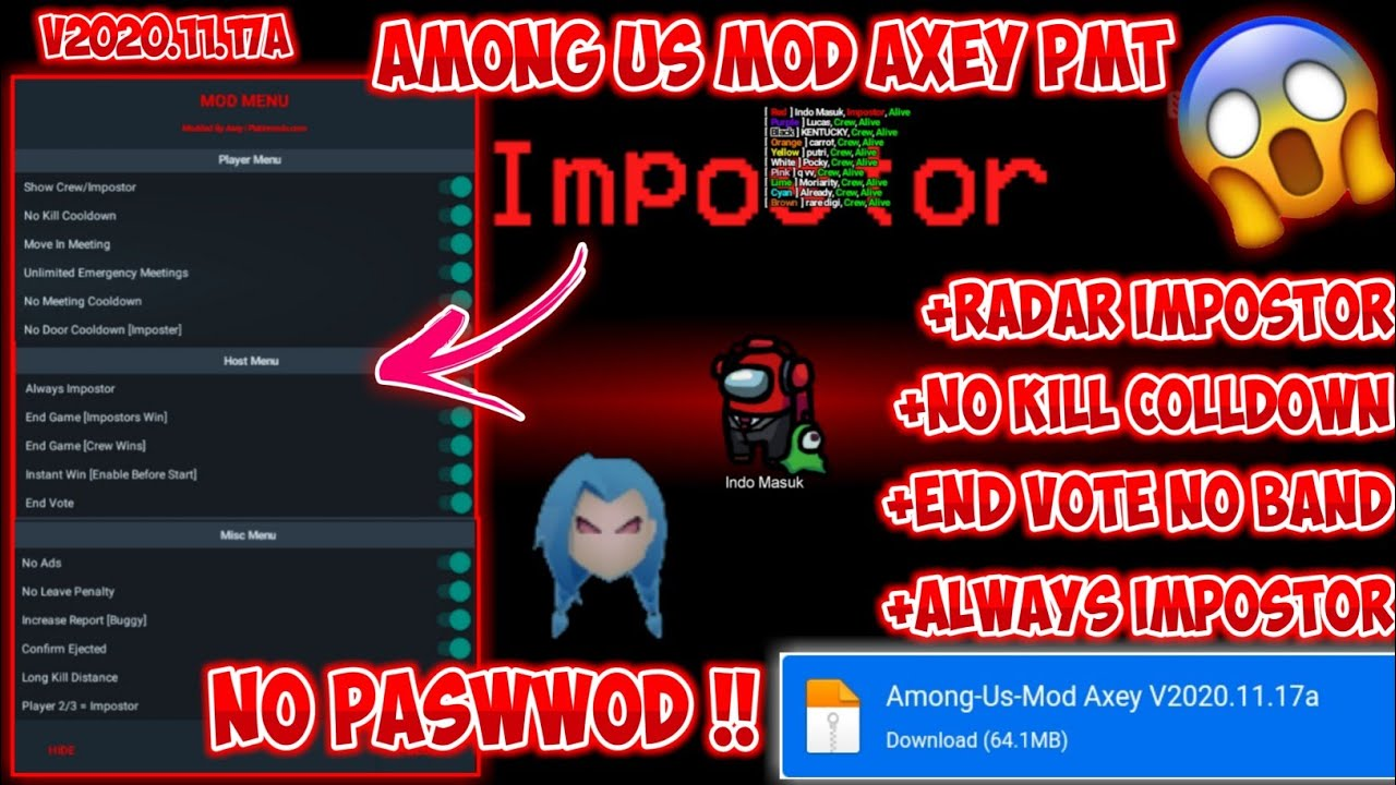 Cheat Among Us Terbaru !! Mod By Axey PMT V2020.11.17a Always Impostor,End Vote,NO Band 100% WORK !!