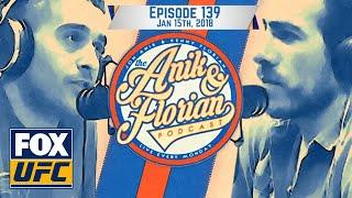 UFC St. Louis recap UFC 220 preview, UFCPI VP James Kimball | EPISODE 139 | ANIK AND FLORIAN PODCAST