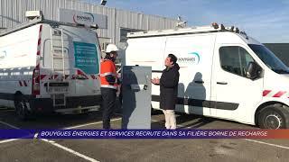 Yvelines | Bouygues énergies et services recrute dans sa filière borne de recharge
