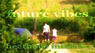 Various Artists - Future Vibes (Heathous Proghouse Mix)