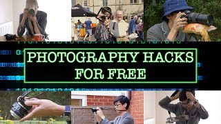 Photography Hacks for Free
