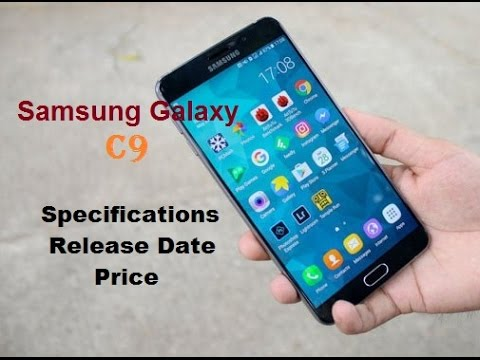 Samsung Galaxy C9 Pro Launch Date in India, Price and Specification