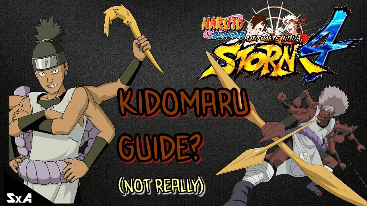 Kidomaru Tips/Overview? | Naruto Ultimate Ninja Storm 4 - YouTube