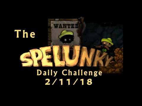Blargh! Spelunky Daily Challenge, 2/11/18: Complete Annihilation