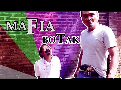 Trailer MAFIA BOTAK Part 1