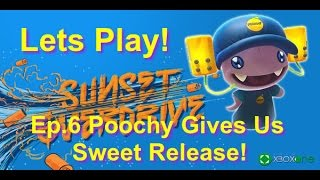 Sunset Overdrive Lets Play! Ep. 6 Poochy Gives Us Sweet Release! pt 2
