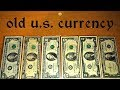 How to and where to find old u.s. currency for face value