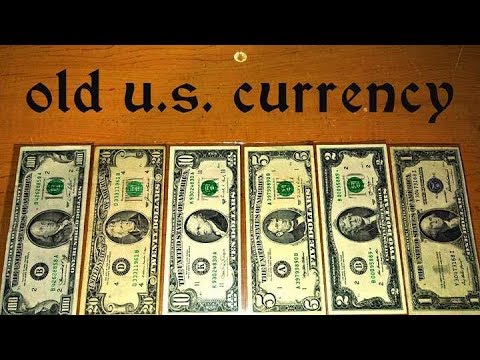 Old U S Currency For Face Value