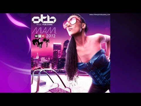 Compilation WMC 2012 OTB music publishing [OUT SOON EXCLUSIVE BEATPORT]