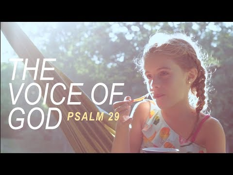 The Voice of God (Psalm 29)