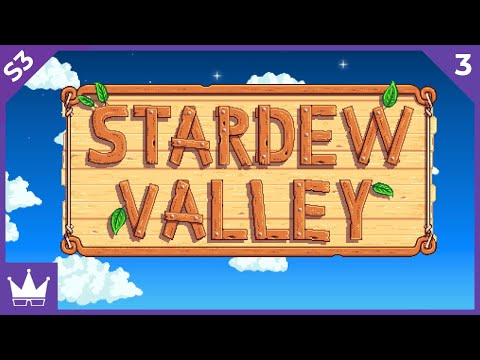 Twitch Livestream   Stardew Valley: Season 3 Ep. 3 [PC]