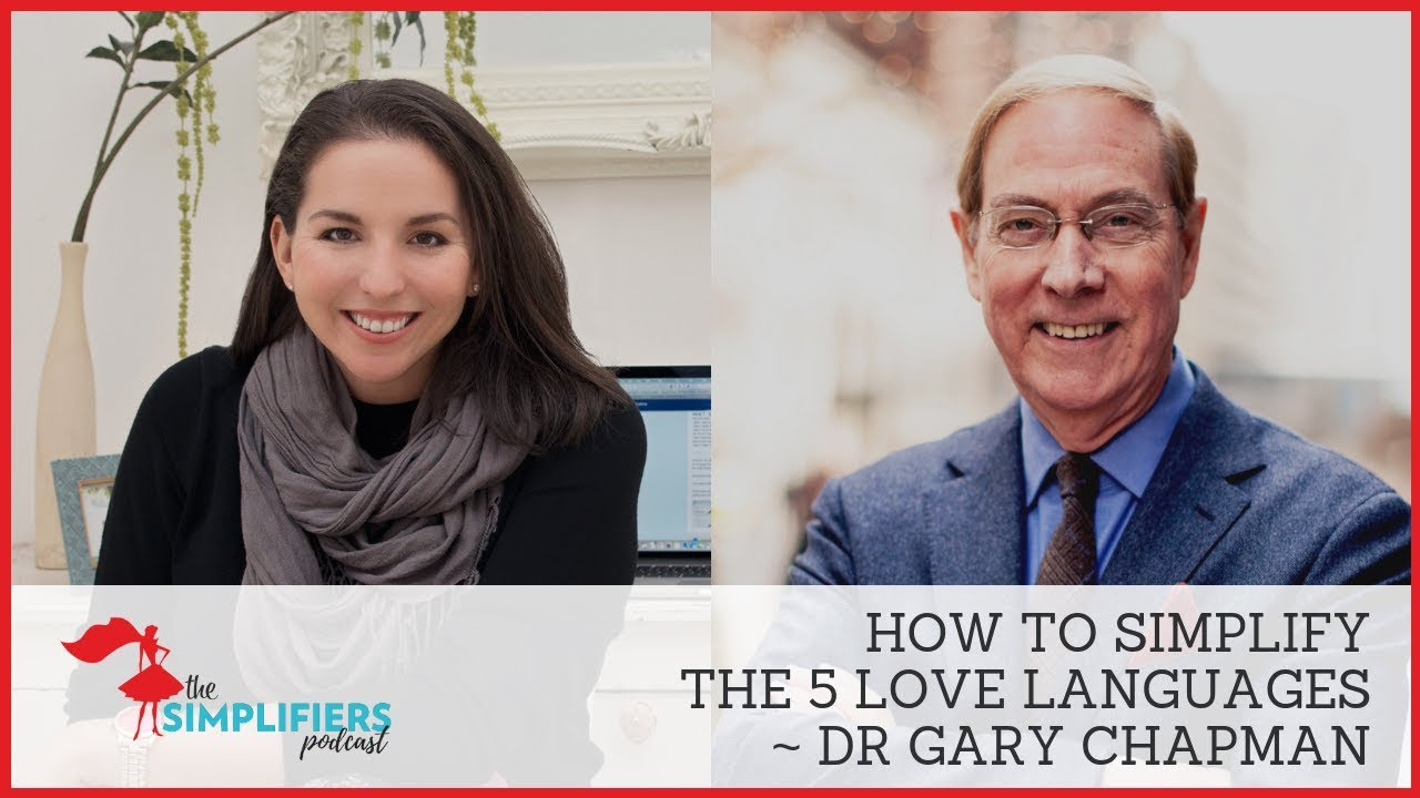 040: How to Simplify the 5 Love Languages - with Dr Gary