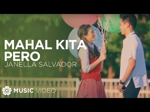 Janella Salvador - Mahal Kita Pero (Official Music Video)