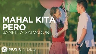 Mahal Kita Pero - Janella Salvador (Music Video)
