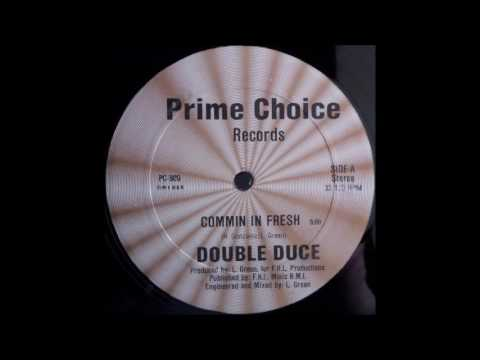 Double Duce - Commin In Fresh (Prime Choice 1985)