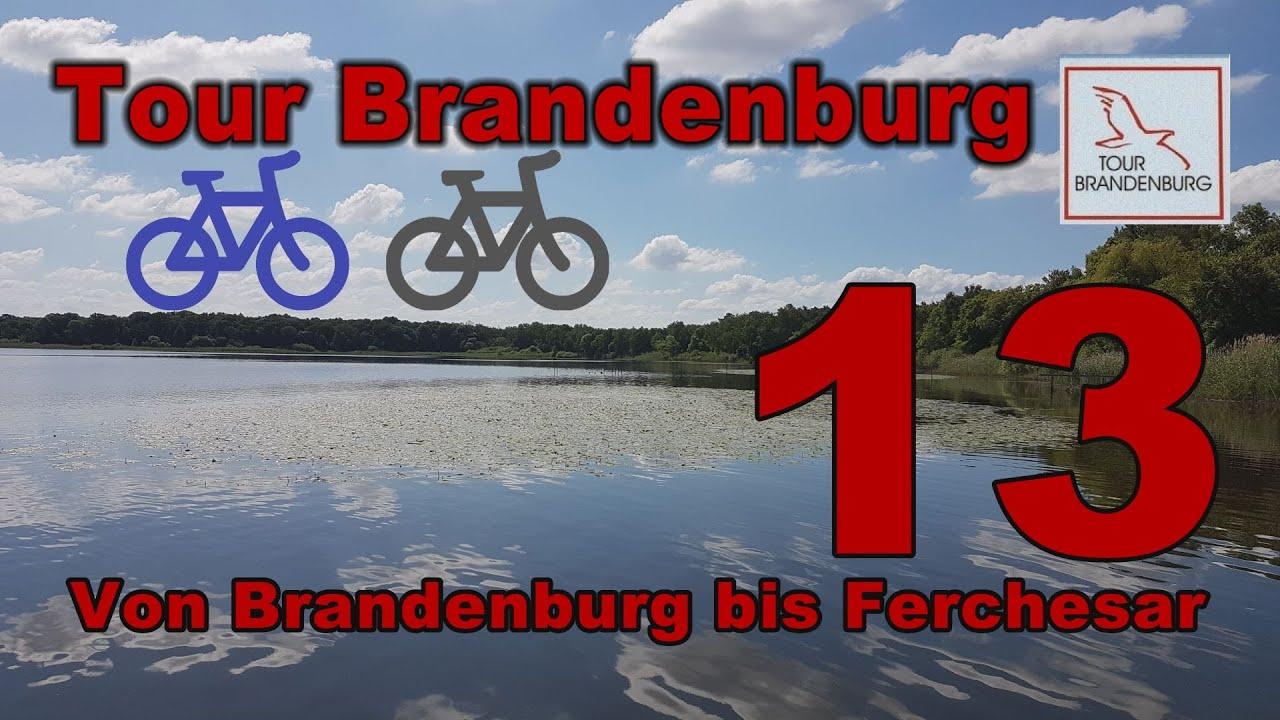 """Tour Brandenburg - Von Brandenburg nach Ferchesar (""""...von allem ein bißchen..."""")"""