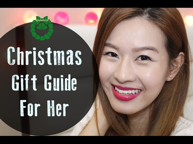 Christmas Gift Guide For Her 2013 + GIVEAWAY