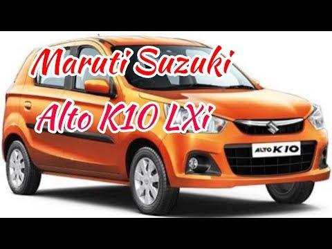 Maruti Suzuki Alto K10 LXi real review 2018 latest hatchback