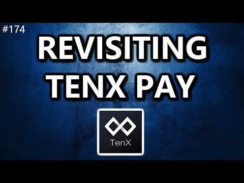 Revisiting TenX PAY - Daily Deals: #174
