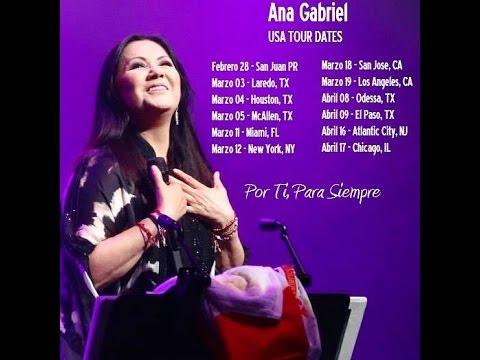 Ana Gabriel En Usa Video Comercial Tour Dates 2016 Youtube