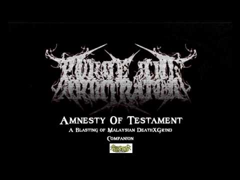 Purge The Arbitrator - Amnesty of Testament