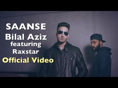 Bilal Aziz - SAANS feat. Raxstar (Official Video)
