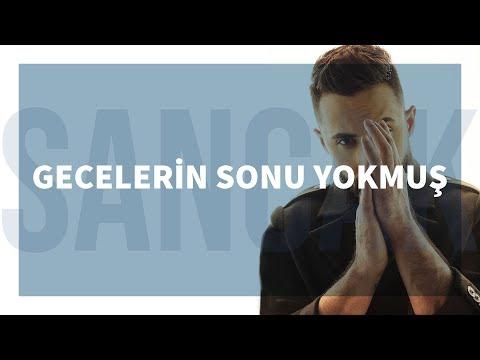 Sancak - Gecelerin Sonu Yokmuş (Feat. Alper Özçelik)