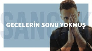 Repeat youtube video Sancak - Gecelerin Sonu Yokmuş (Feat. Alper Özçelik)