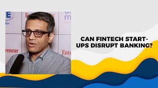 Can Fintech start-ups disrupt banking
