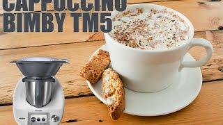 Cappuccino come al bar con Bimby TM6 - TM5 - TM31