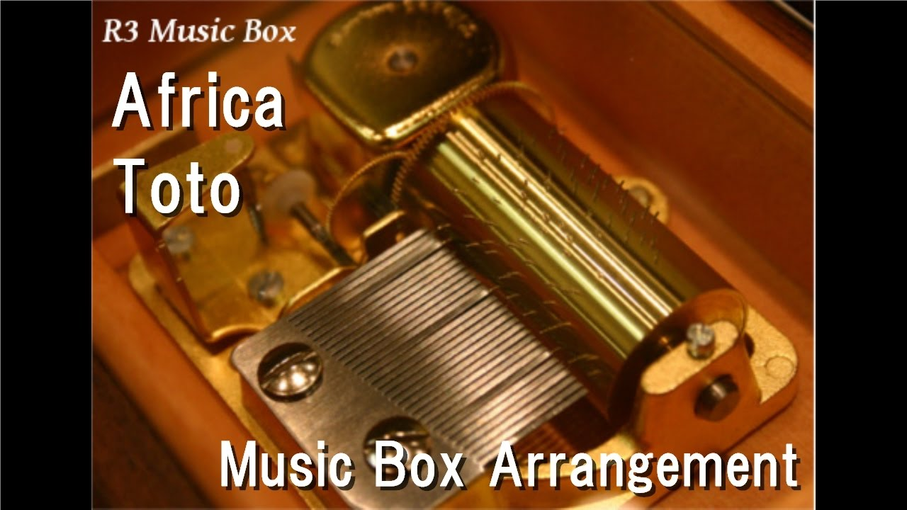 Africa/Toto [Music Box] - YouTube