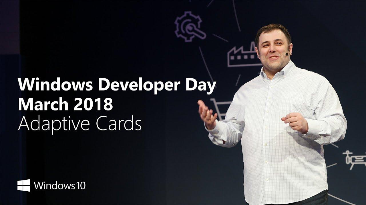 Windows Developer Day March 2018 –  Adaptive Cards