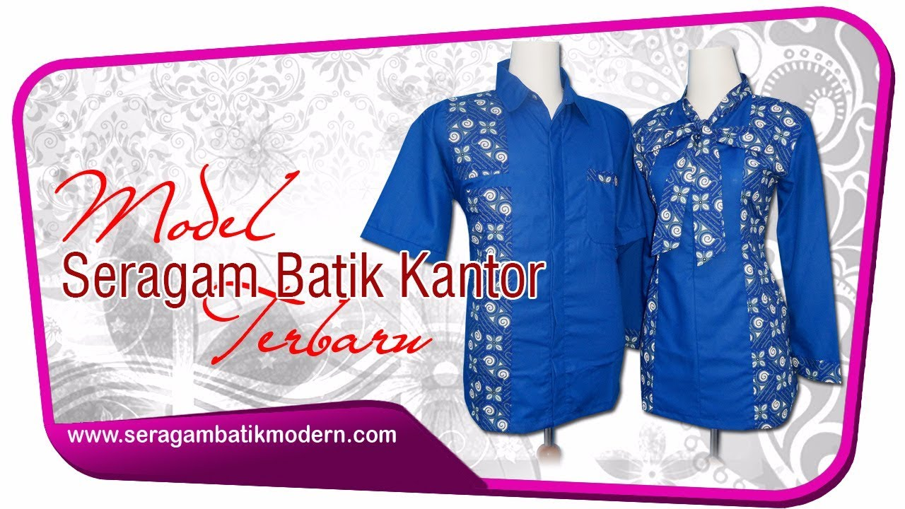 Model Seragam Batik Kantor Terbaru Seragam Batik Pegawai Bank