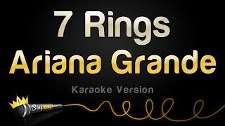 Download Ariana Grande - 7 Rings (Karaoke Version) Mp3 and Videos