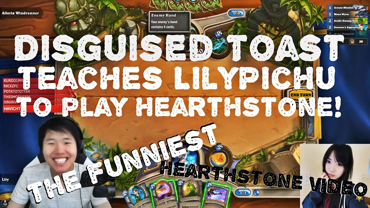 Disguised Toast teaches LilyPichu to play Hearthstone! The funniest Hearthstone video! #1