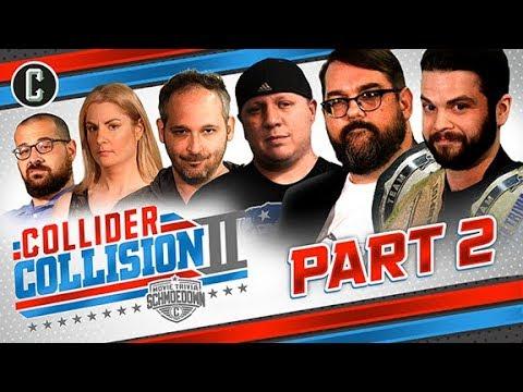 COLLIDER COLLISION II: Movie Trivia Schmoedown  Part 2  ABOVE THE LINE VS PATRIOTS III