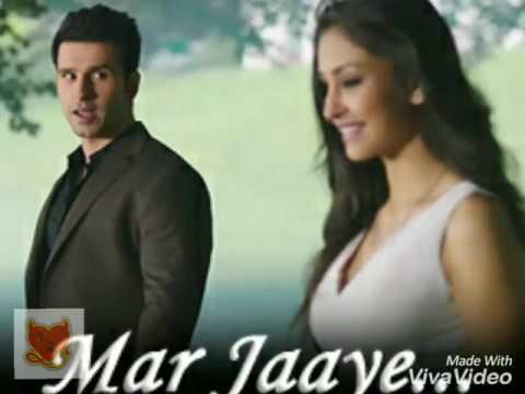 Mar Jaye- Loveshuda