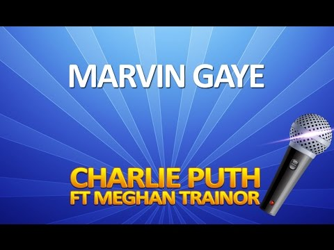Charlie Puth - Marvin Gaye KARAOKE